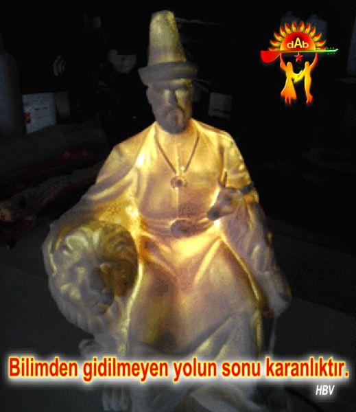 Devrimci Aleviler Birliği DAB Alevi Kızılbaş Bektaşi pir sultan cem hz Ali 12 imam semah Feramuz Şah Acar HBv heykel 22 bilimden gidilmeyen yol