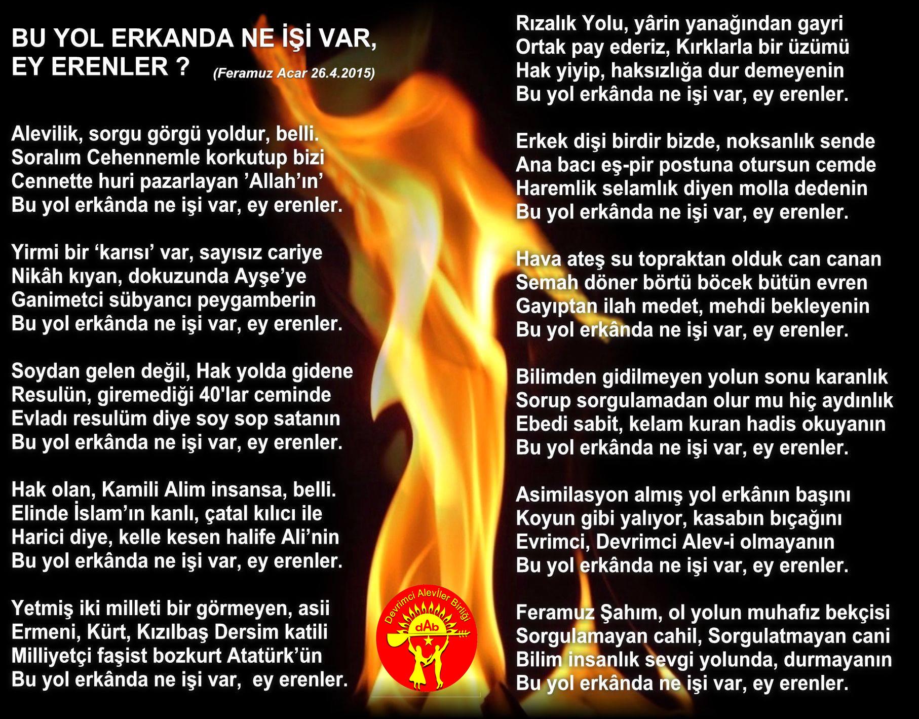 Devrimci Aleviler Birliği DAB Alevi Kızılbaş Bektaşi pir sultan cem hz Ali 12 imam semah Feramuz Şah Acar Ne isi var erenler Feramuz Acar DAB
