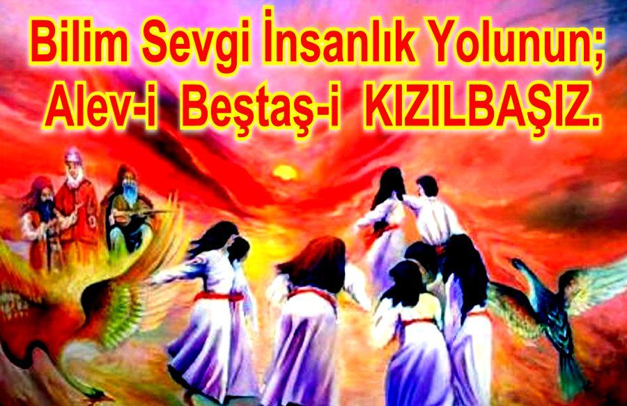 Devrimci Aleviler Birliği DAB Alevi Kızılbaş Bektaşi pir sultan cem hz Ali 12 imam semah Feramuz Şah Acar kizibasiyiz