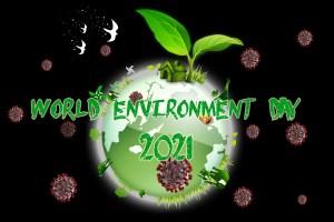 Memaknai Hari Lingkungan Hidup Dunia 2021 Disaat Pandemi Virus Corona Melanda