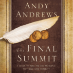 "Book Review: ""The Final Summit"" by Andy Andrews"