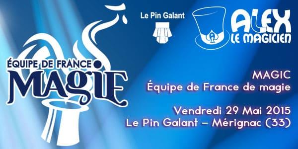 equipe de france magie merignac spectacle pin galant