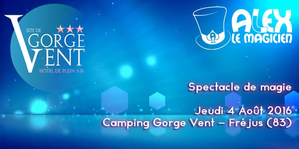 magicien camping frejus gorge vent aout