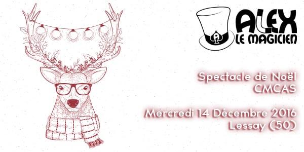 Spectacle de magie noel CMCAS Lessay normandie