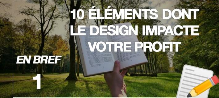 10 éléments dont le design impacte directement votre profit