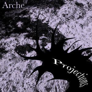 Arche - Projections - Ambient Album released by Invisible Agent