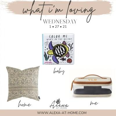 What I'm Loving Wednesday – 1.27.21