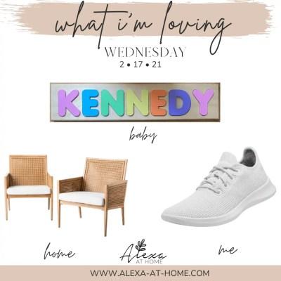 What I'm Loving Wednesday – 2.17.21