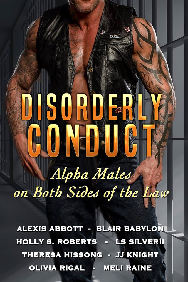 Disorderly Conduct - Alpha Males on Both Sides of the Law - Alexis Abbott