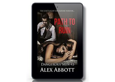 Path to Ruin – Dangerous Men #3