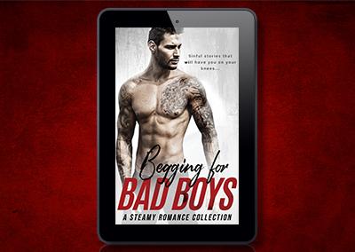 Begging for Bad Boys