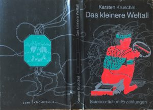 Das kleinere Weltall - Schutzumschlag - Karsten Kruschel - Illustrationen: Dieter Heidenreich