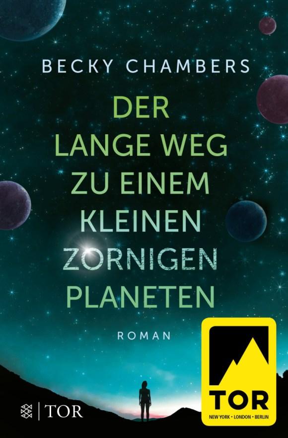 Der lange Weg zu einem kleinen zornigen Planeten - Buchcover - Becky Chambers - Mit freundlicher Genehmigung von Fischer/TOR