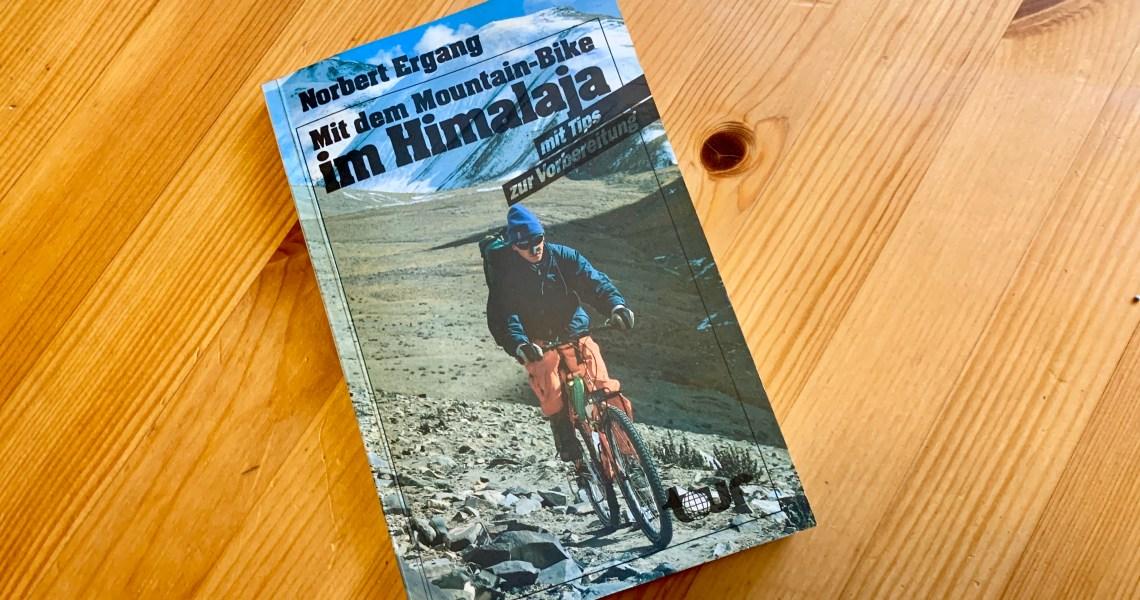 Mit dem Mountain-Bike im Himalaja – Norbert Ergang - Buchcover