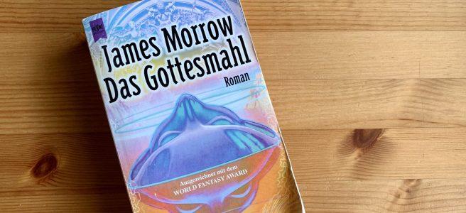 Das Gottesmahl - James Morrow - Buchcover