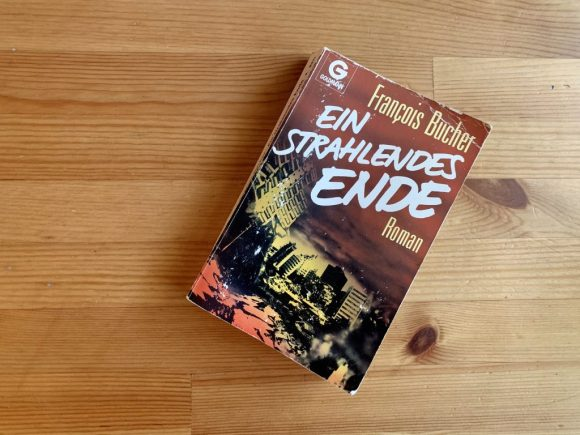 Ein strahlendes Ende - François Bucher - Buchcover