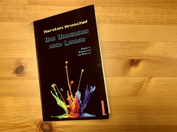 Das Universum nach Landau - Karsten Kruschel - Buchcover