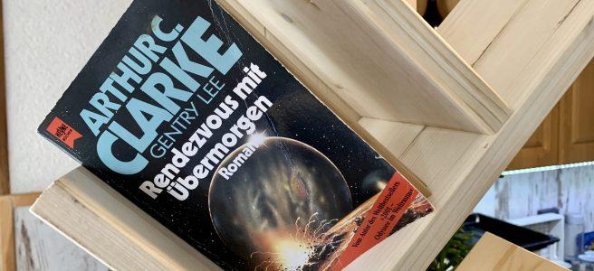 Rendezvous mit Übermorgen - Arthur C. Clarke und Gentry Lee - Buchcover