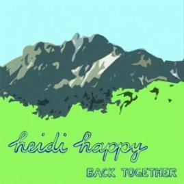 Heidi Happy - Back Together