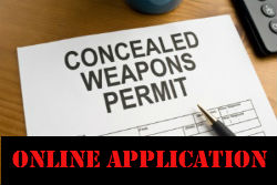 Click here to apply online for a new Carry COncealed Weapon permit or to renew an exisitng permit.  Additional convenience fess may apply for using this online service.
