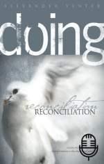 Doing Reconciliation (5 teachings MP3 set)