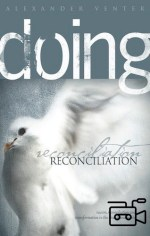 Doing Reconciliation (5 teachings Flash Movies)