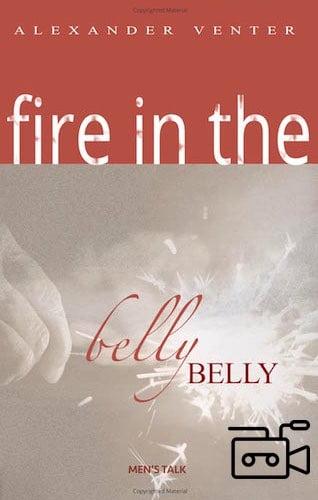 Fire in the Belly—Men's Talks (6 teachings Flash Movies)