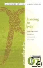 Praying The Psalms 1 - Learning to Pray (Kindle eBook)
