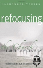 Refocusing Church for 21st Century (2 teachings MP3 set)