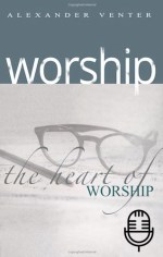Worship in Three Dimensions (3 Teachings MP3 set)