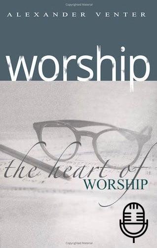 Worship in Three Dimensions (3 Teachings MP3 set)