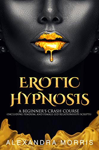 How to Perform an Erotic Hypnosis Session, Book Preview