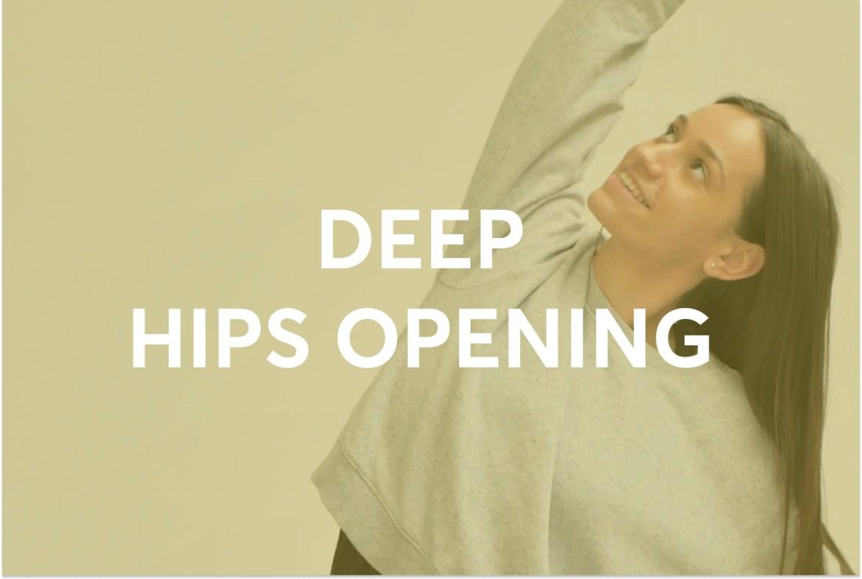 DEEP HIPS OPENING YOGA PRACTICE