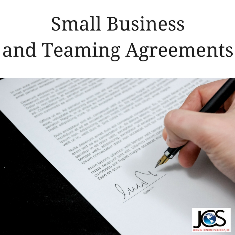 Small Business and Teaming Agreements, Part II