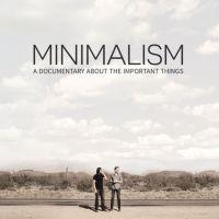 Minimalismo- Um documentário sobre coisas importantes