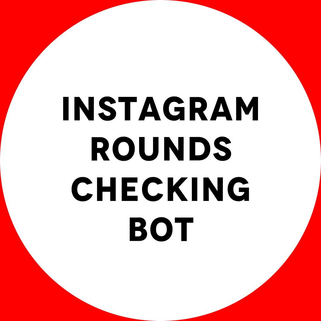 Bot di controllo round instagram