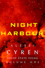 Night Harbour Solid State Sigma Alexei Cyren Science Fiction Mecha Paranormal