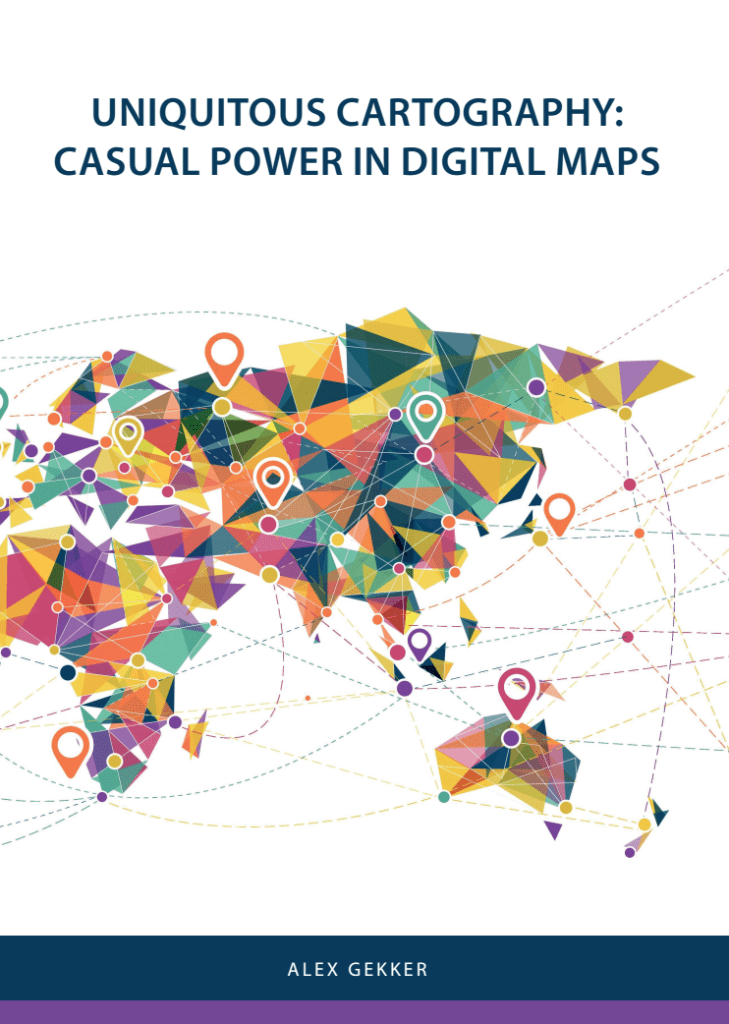 Uniquitous Cartography: Casual Power in Digital Maps. Dissertation cover