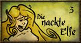 Die nackte Elfe - Part 3