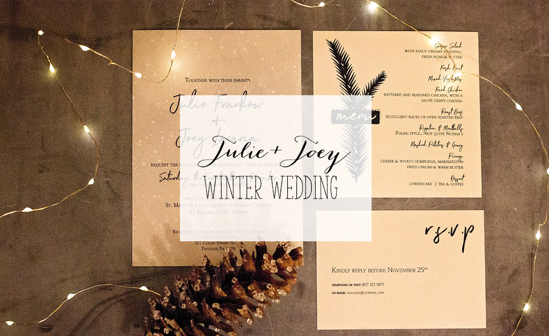 Julie + Joey - Winter Wedding - Custom Winter wedding Invitations and menus | Alex Inspired