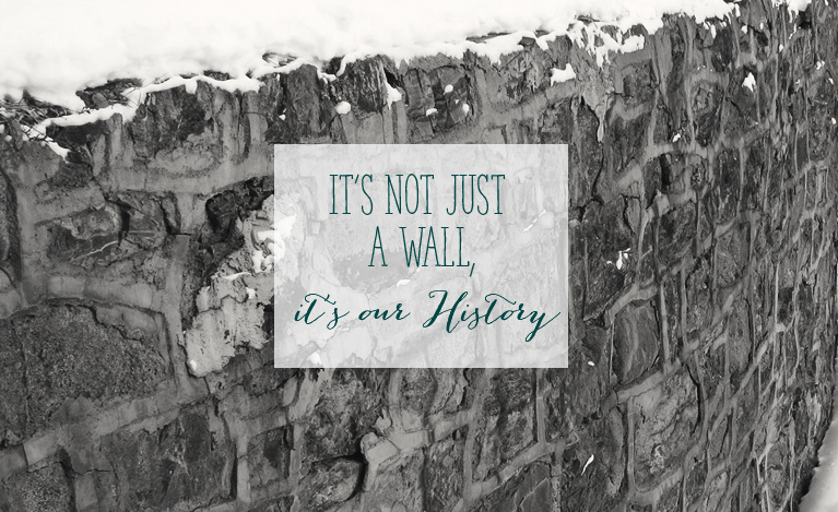 The historic High Street Stone Wall - Slated for Demolition - It's not just a Wall, it's our History | Alex Inspired