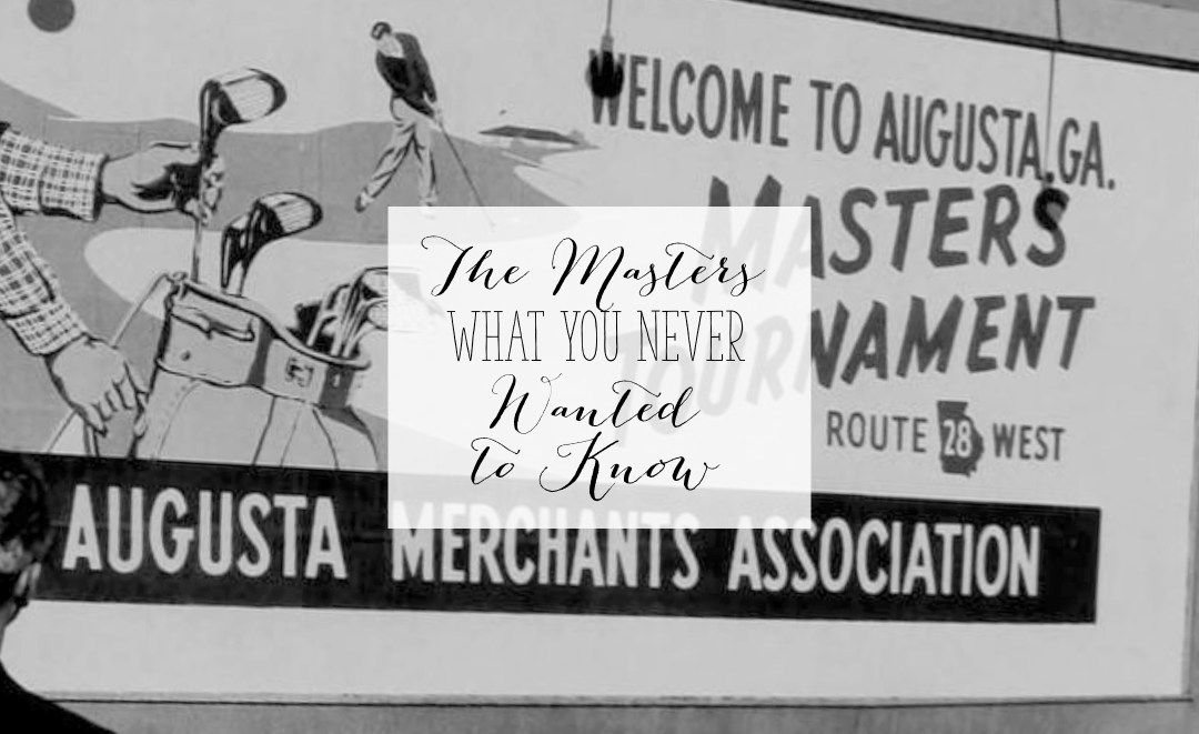 The Masters - What You Never Wanted to Know