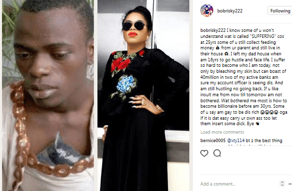 I can boast of 40million in two of my active banks and want to become a billionaire before I am 30yrs- Bobrisky