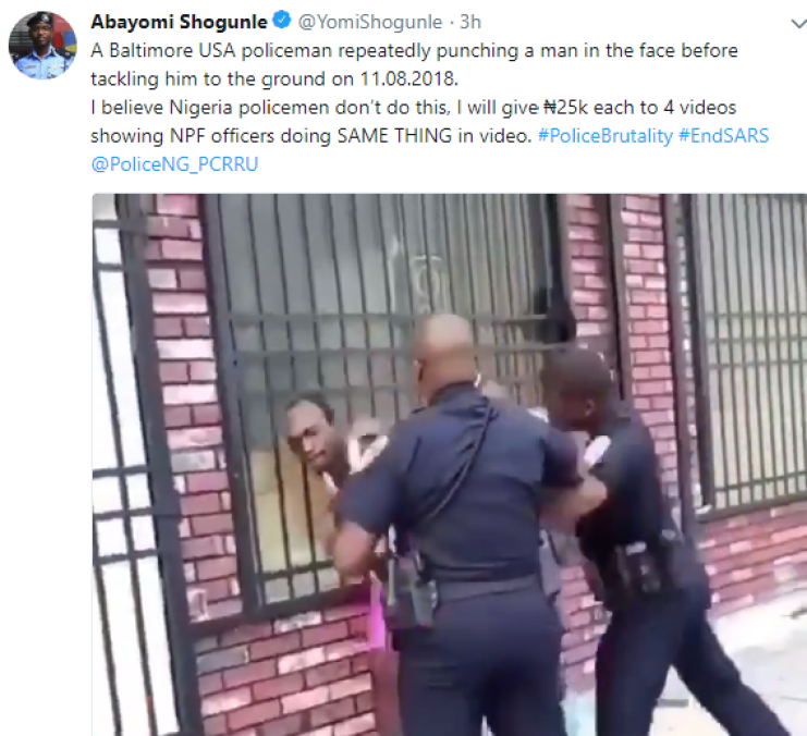 Abayomi Shogunle promises to give N25k each to anyone that can share 4 videos showing a Nigerian police officer punching a Nigerian