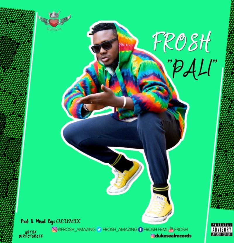 Music: Talented singer, Frosh, drops new street anthem