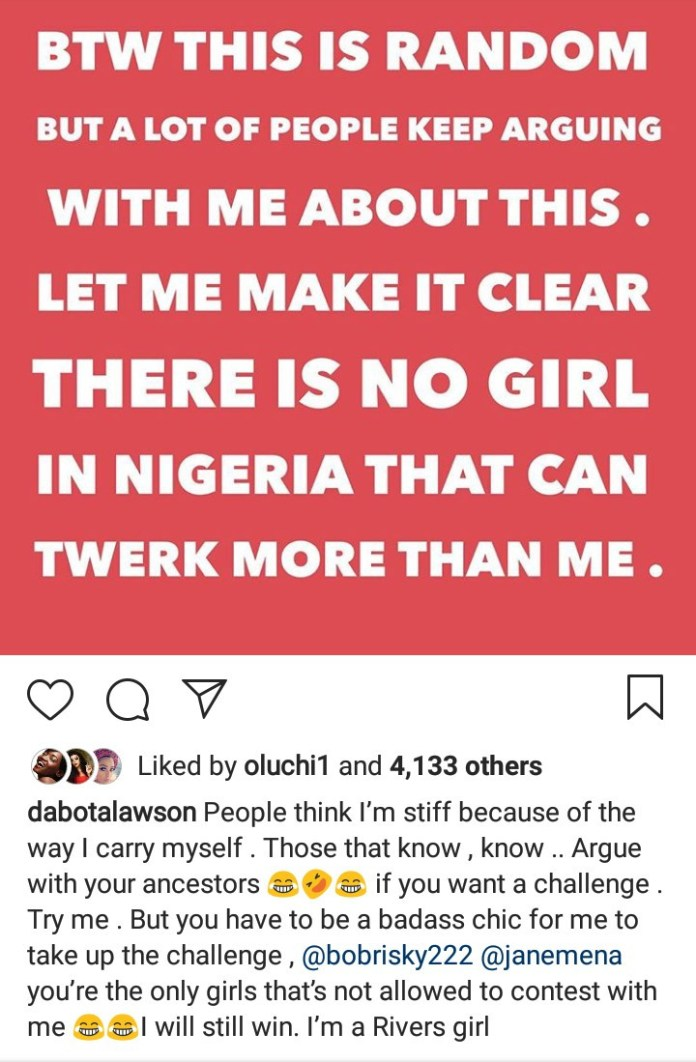 """No girl in Nigeria can twerk more than me"" Dabota Lawson says"