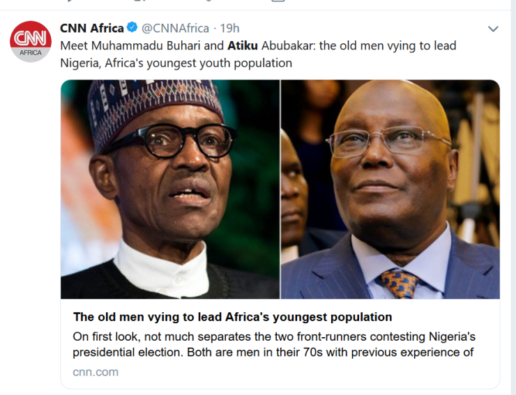 """CNN describes President Buhari and Atiku as """"the old men vying to lead Nigeria, Africa"""