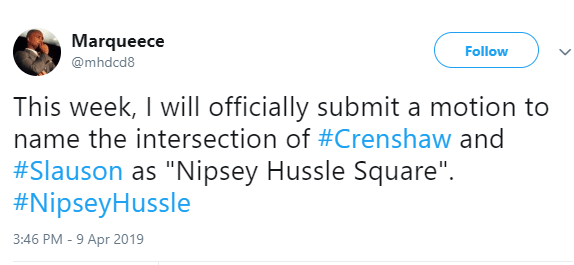 "Crenshaw and Slauson intersection will be named ""Nipsey Hussle Square"" in honour of the slain rapper"