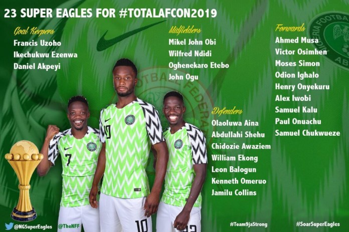 Here are the 23 Super Eagles stars going to the 2019 Africa Cup of Nations in Egypt