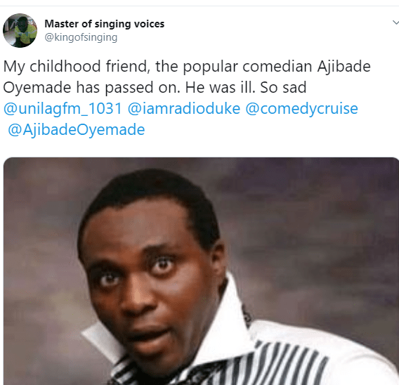 Sad! Nigerian comedian and radio host, Ajibade Oyemade is dead